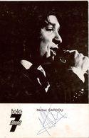 Autographe De Michel SARDOU Sur Carte-photo Souple Télé 7 Jours Année 1973-75 - Autographs