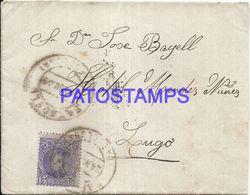 90298 SPAIN BARCELONA SABADELL COVER YEAR 1909 CIRCULATED TO LUGO NO POSTAL POSTCAR1D - Spanien