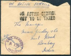 1945 GB OAS O.A.S. India Unit Censor 'On Active Service Not To Be Taxed' FPO 124, Fieldpost Cover - Grindlay & Co,Bo - 1902-1951 (Kings)