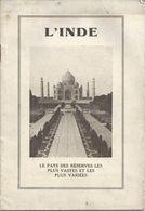 L INDE LE PAYS DES RESERVES LES PLUS VASTES BEAU LIVRET 20 PAGES THE RIZ MINERAIS SHELLAC TANNERIE TABAC GRAINES JUTE - Italia