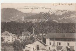 Besançon (25) – Citadelle Et Fort Bregilie (Circulé En 1916) - Besancon