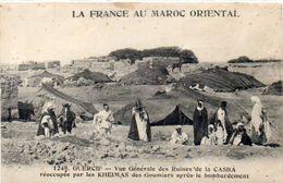 La France Au Maroc Oriental - GUERCIF - Ruines De La Casba Réoccupée Par LesKheima   - Cachet Militaire         (102846) - Maroc