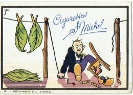 Publicité. Cigarettes St. Michel. Séchage Du Tabac. Illustrateur : Dratz ? Humour. - Publicité