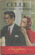 Celle Qui était Attendue Par Jean Bonnéry - Le Cœur Et Ses Secrets N°26 - Books, Magazines, Comics