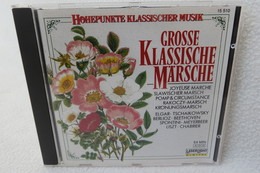 "CD ""Grosse Klassische Märsche"" Aus Der Reihe Höhepunkte Klassischer Musik - Klassik"