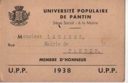 Université/Université Populaire De PANTIN/Mairie/ Carte De Membre Adhérent  / Lagasse /1936             AEC117 - Autres Collections