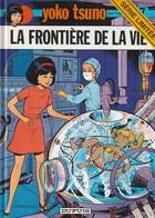 Yoko Tsuno : La Frontière De La Vie Série Limité  2000 De Roger Leloup   ( TTB état 350 GR ) - Yoko Tsuno