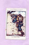 Carte Postale Illustrateur BRUYER - Les Diables Bleus - Ste Française De Secours Aux Blessés Militaires - Tampon Au Dos - Autres Illustrateurs