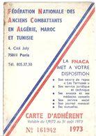 FEDERATION NATIONALE DES ANCIENS COMBATTANTS EN ALGERIE MAROC ET TUNISIE  N°161942  1973 -COMITE DEPARTEMENT DU GARD - Documents
