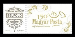 Hungary 2017 Mih. 5927III Magyar Posta Is 150 Years Old MNH ** - Unused Stamps
