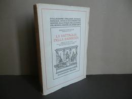 Enrico Caviglia La Battaglia Della Bainsizza Mondadori 1930 WW1 Grande Guerra - Livres, BD, Revues
