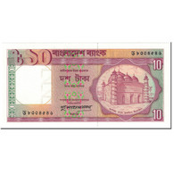 Billet, Bangladesh, 10 Taka, 1996, Undated (1996), KM:26c, NEUF - Bangladesh