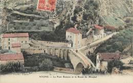 """. CPA  FRANCE  26 """"Nyons, Le Pont Romain Et La Route De Mirabel"""" - Nyons"""