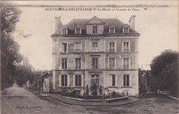DOUVRES-LA DELIVRANDE - La Mairie Et La Route De Caen - La Delivrande