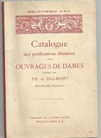 BIBLIOTHEQUE D. M. C. : CATALOGUE DES PUBLICATIONS POUR OUVRAGES DES DAMES - Mode