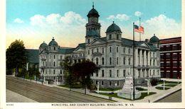 Municipal And County Building, Wheeling, W. VA. - Wheeling