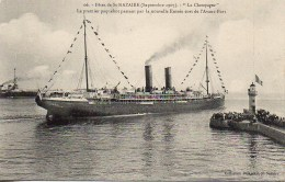 """44 St-NAZAIRE Fêtes De Septembre 1909 : """"La Champagne"""" Le Premier Paquebot Passant La Nouvelle Entrée - Saint Nazaire"""