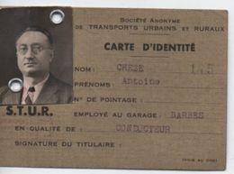 Carte De Soc./Société Anonyme De Transports Urbains Et Ruraux/Carte D'Identité/Chéze/Conducteur /Vers 1942-1943   AEC128 - Maps