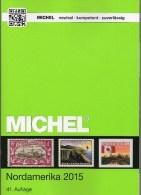 Nordamerika Band 1/I MICHEL Katalog 2015 New 79€ Color:Canada Panama-Kanal USA Hawaii St.Pierre UNO NY 978-3-95402-128-4 - Pin's