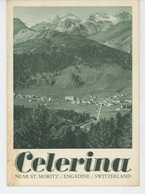 DEPLIANTS TOURISTIQUES - SUISSE - SCHWEIZ - CELERINA Near ST MORITZ - ENGADINE - Dépliant 4 Volets - Dépliants Touristiques