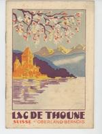 DEPLIANTS TOURISTIQUES - SUISSE - SCHWEIZ - LAC DE THOUNE - Petit Fascicule De 8 Pages - Dépliants Touristiques