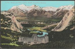 C.P.R. Hotel And Bow Valley, Banff, Alberta, C.1910 - Coast Publishing Co Postcard - Banff
