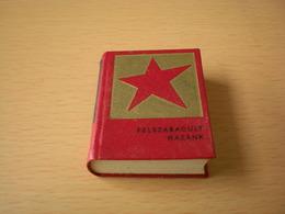 Mini Book Felszabadult Hazank Liberated Homeland, Hungarian Communism 246 Pages - Books, Magazines, Comics