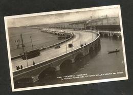 VENEZIA - MESTRE / Il Nuovo Ponte Littorio Sulla LAGUNA ( Spedita 1937 ) ANIMATA - Venezia