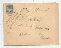 Lettre, 1900 , FONTAINE , VENDEE , 85 , POITIERS ,VIENNE , 2 Scans - 1877-1920: Période Semi Moderne