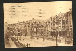 Liège - PALAIS PROVINCIAL ( Spedita 1930 ) - Liège