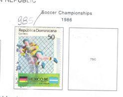 Rep.Dominicana PO 1986 Soccer   .Scott.985 Nuovo/Used See Scans On Scott.Page - Repubblica Domenicana