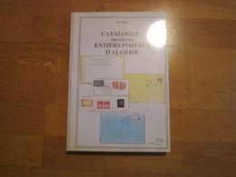 CATALOGUE SPÉCIALISÉ DES ENTIERS POSTAUX D'ALGÉRIE P.J. BARAT - Colonias Y Oficinas Al Extrangero