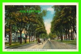 ST ALBANS, VT - MAIN STREET, SHOWING STRANAHAN MEMORIAL CLUB - ANIMATED -  TRAVEL IN 1924 - - Etats-Unis