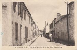 Charente Maritime, Île De Ré , La Couarde-sur-Mer, Rue De La Maisandière . - Ile De Ré