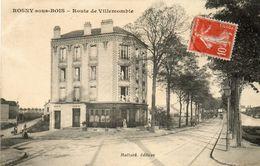 CPA - ROSNY-sous-BOIS (93) - Aspect De La Rue De Villemonble Au Début Du Siècle - Rosny Sous Bois