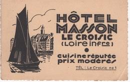 Papier Publicitaire ( Carte De Visite )  Hôtel Masson , Le Croisic - Publicités