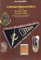 LIEUTENANT PERETTI ZOUAVES INDOCHINE PARACHUTISTE COMMANDO RPC ALGERIE - Books