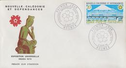 Enveloppe FDC  1er  Jour   NOUVELLE   CALEDONIE    Exposition  Universelle   OSAKA   1970 - 1970 – Osaka (Japon)