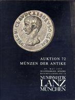Numismatik Lanza Munchen - Auktion 72 Munzen Der Antke  - 29 Mai 1995 - Catalogo D'Asta - Libri & Software