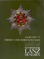 Numismatik Lanza Munchen - Auktion 77 Orden Und Ehrenzeichen - 25 November 1996 - Catalogo D'Asta - Libri & Software