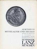 Numismatik Lanza Munchen - Auktion 83 Mittelalter Und Neuzeit - Munzen Und Medaillen - 25 November 1997 - Catalogo D'Ast - Libri & Software