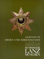 Numismatik Lanza Munchen - Auktion 85 Orden Und Ehrenzeichen - 26 November 1997 - Catalogo D'Asta - Books & Software