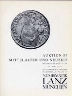 Numismatik Lanza Munchen - Auktion 87 Mittelalter Und Neuzeit - Munzen Und Medaillen - 19 Mai 1998 - Catalogo D'Asta - Libri & Software