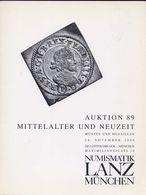 Numismatik Lanza Munchen - Auktion 89 Mittelalter Und Neuzeit - Munzen Und Medaillen - 24 Novembrer 1998 - Catalogo D'As - Libri & Software
