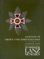 Numismatik Lanza Munchen - Auktion 90 Orden Und Ehrenzeichen - 24 November 1998 - Catalogo D'Asta - Libri & Software