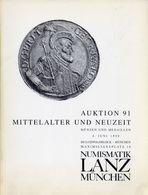 Numismatik Lanza Munchen - Auktion 91 Mittelalter Und Neuzeit - Munzen Und Medaillen - 5 Juni 1999 - Catalogo D'Asta - Libri & Software