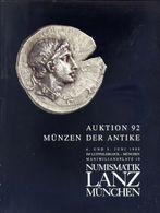 Numismatik Lanza Munchen - Auktion 92 Munzen Der Antke  - 4 Und 5 Juni 1999 - Catalogo D'Asta - Libri & Software