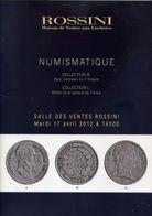 Numismatique - Salle Des Ventes Rossini - 17 Avril 2012 - Catalogo D'Asta - Books & Software
