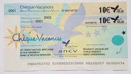 CHEQUE VACANCES - ANCV - CREDIT MUTEL BRETAGNE - 2001 - 10 EUROS / 65,60 FRANCS - Cheques & Traveler's Cheques
