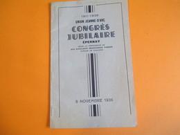 Programme/Union Jeanne D'Arc/Congrés Jubilaire/Monseigneur TISSIER Evêque De Chalons/EPERNAY/ 1936    PROG162 - Religión & Esoterismo